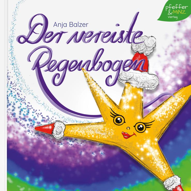 Kinderbch - Der vereiste Regenbogen von Anja Balzer